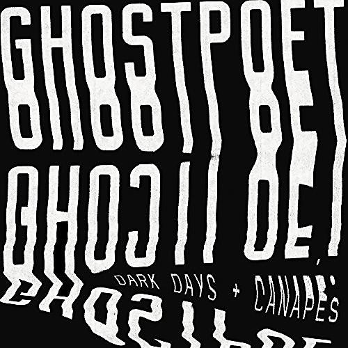 Alliance Ghostpoet - Dark Days And Canapes