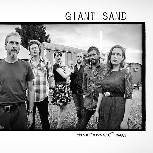 Alliance Giant Sand - Heartbreak Pass