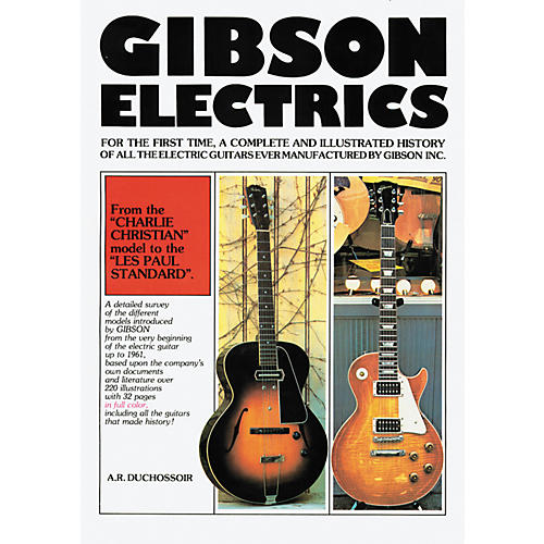 Hal Leonard Gibson Electrics 1899-1960 Book