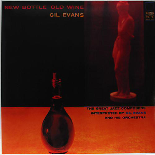 Alliance Gil Evans - New Bottle Old Wine