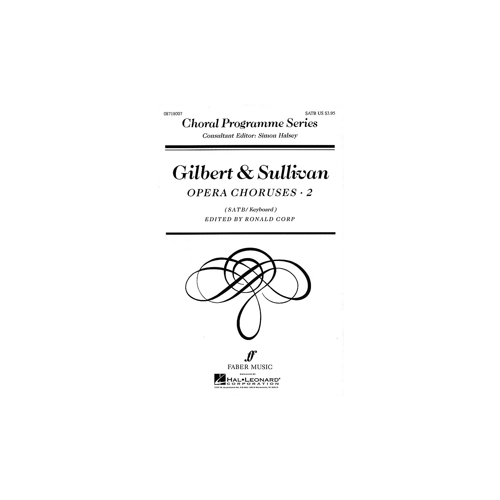 Faber Music LTD Gilbert & Sullivan Opera Choruses, Vol 2 Faber Program Series by Gilbert & Sullivan Edited by Ronald Corp