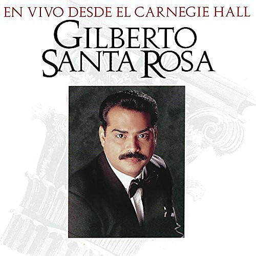 Alliance Gilberto Santa Rosa - En Vivo Desde El Carnegie Hall