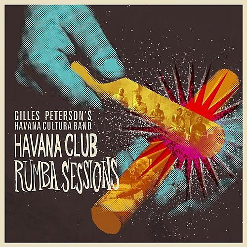 Alliance Gilles Peterson - Havana Club Rumba Sessions Part 3