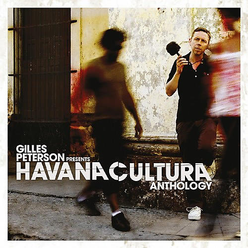Alliance Gilles Peterson - Havana Cultura Anthology