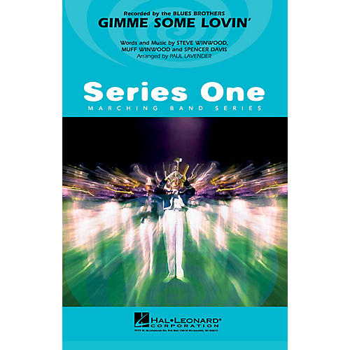 Hal Leonard Gimme Some Lovin' Marching Band Level 2 Arranged by Paul Lavender