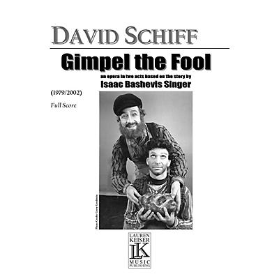 Lauren Keiser Music Publishing Gimpel the Fool LKM Music Series  by David Schiff