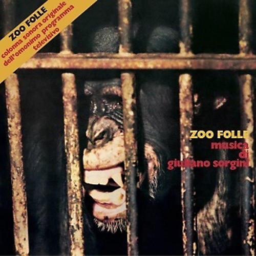 Alliance Giuliano Sorgini - Zoo Folle (original Soundtrack)