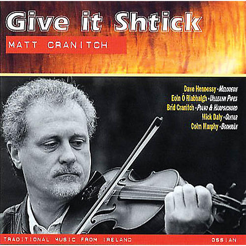 Music Sales Give It Shtick (Traditional Music from Ireland) Music Sales America Series CD Written by Matt Cranitch