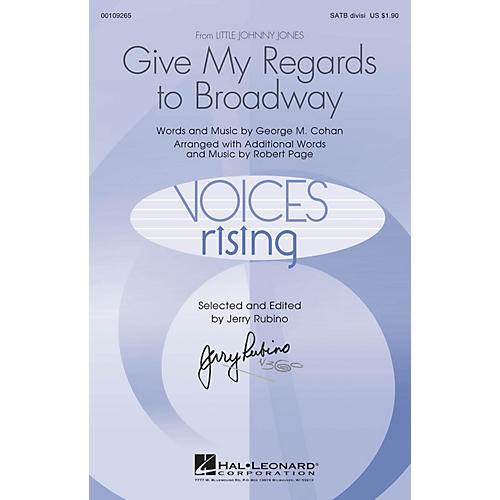 Hal Leonard Give My Regards to Broadway SATB Divisi arranged by Robert Page