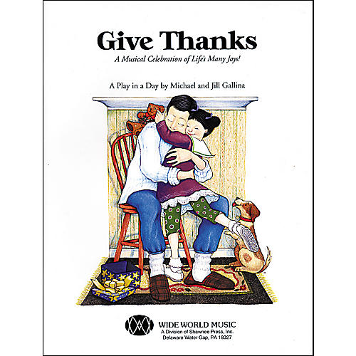 Shawnee Press Give Thanks (Book/CD)