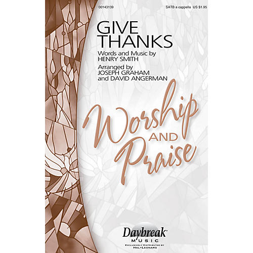 Daybreak Music Give Thanks SATB a cappella arranged by Joseph Graham