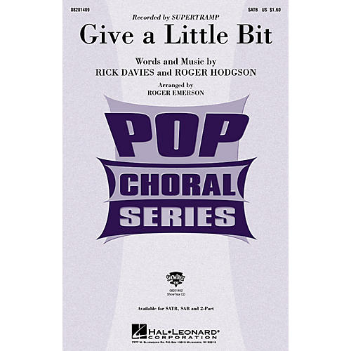 Hal Leonard Give a Little Bit SATB by Supertramp arranged by Roger Emerson