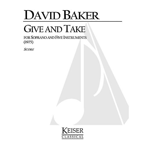 Lauren Keiser Music Publishing Give and Take LKM Music Series Composed by David Baker