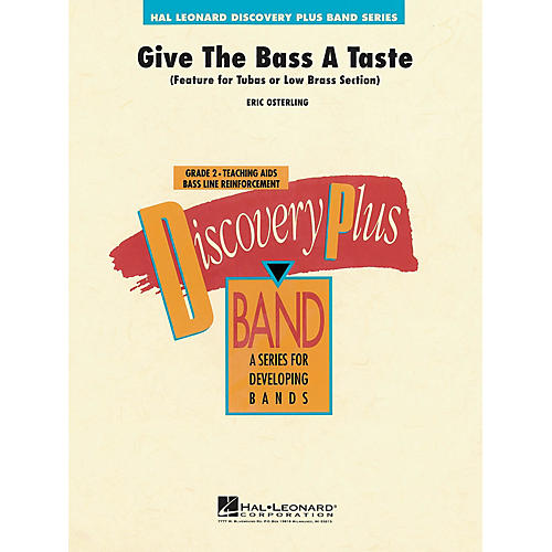 Hal Leonard Give the Bass a Taste - Discovery Plus Concert Band Series Level 2 composed by Eric Osterling