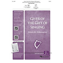 Jubal House Publications Giver of the Gift of Singing SATB composed by Edwin Willmington