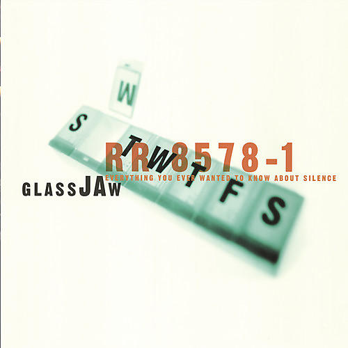 Alliance Glassjaw - Everything You Ever Wanted to Know About Silence