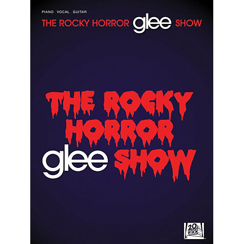 Hal Leonard Glee - The Rocky Horror Glee Show PVG Songbook