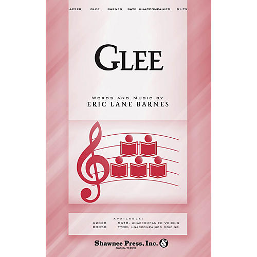 Shawnee Press Glee SATB a cappella composed by Eric Lane Barnes