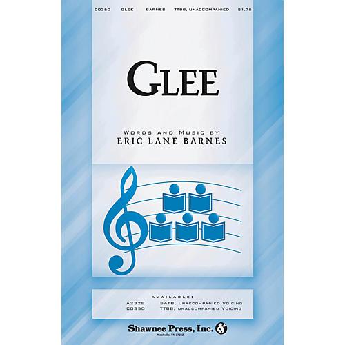 Shawnee Press Glee TTBB A Cappella composed by Eric Lane Barnes