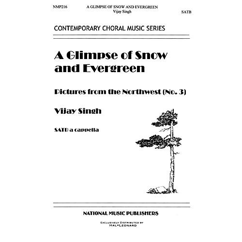 Hal Leonard Glimpse Of Snow And Evergreen, A SATB composed by Vijay Singh