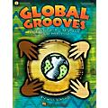 Hal Leonard Global Grooves (Exploring World Rhythms, Songs and Styles) Teacher Book w/Enhanced CD by Will Schmid thumbnail