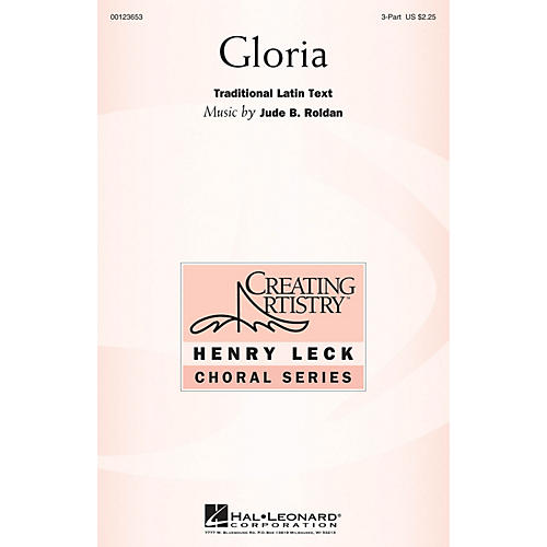 Hal Leonard Gloria 3 Part Treble composed by Jude Roldan