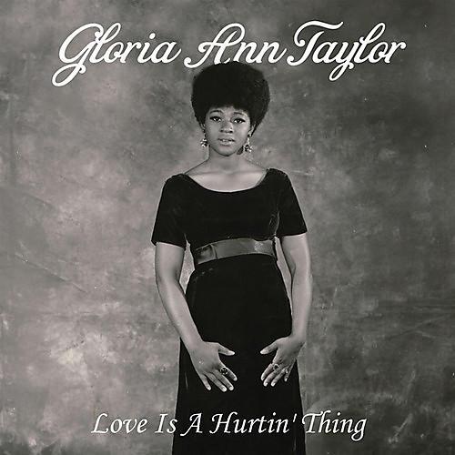 Alliance Gloria Ann Taylor - Love Is a Hurtin' Thing