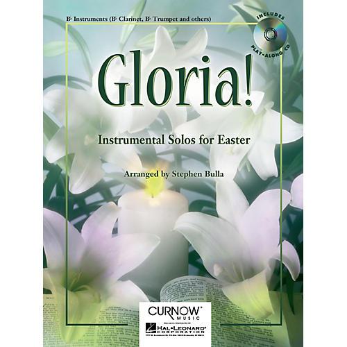 Curnow Music Gloria! (Bb Clarinet/Bb Tenor Saxophone/Bb Trumpet - Grade 2-3) Concert Band Level 2-3