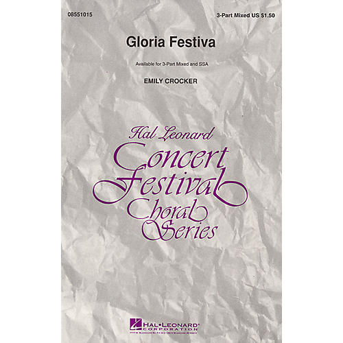 Hal Leonard Gloria Festiva 3-Part Mixed composed by Emily Crocker