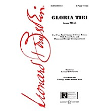 Boosey and Hawkes Gloria Tibi (from Mass) 2-Part composed by Leonard Bernstein