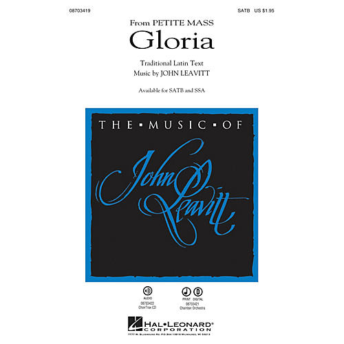 Hal Leonard Gloria (from Petite Mass) CHOIRTRAX CD Composed by John Leavitt