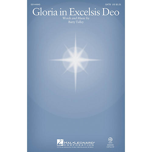 Hal Leonard Gloria in Excelsis Deo SATB composed by Barry Talley