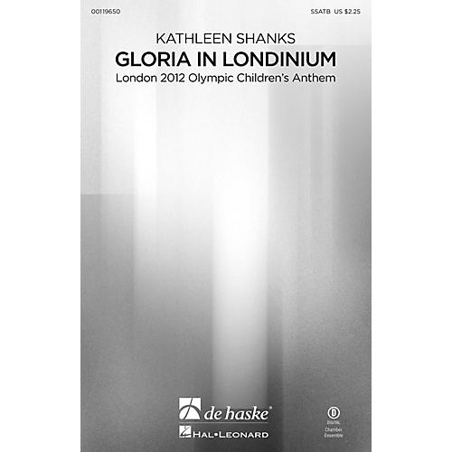 Hal Leonard Gloria in Londinium (London 2012 Olympic Children's Anthem) SSATB composed by Kathleen Shanks