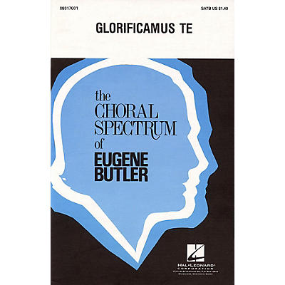 Hal Leonard Glorificamus Te SSA Composed by Eugene Butler