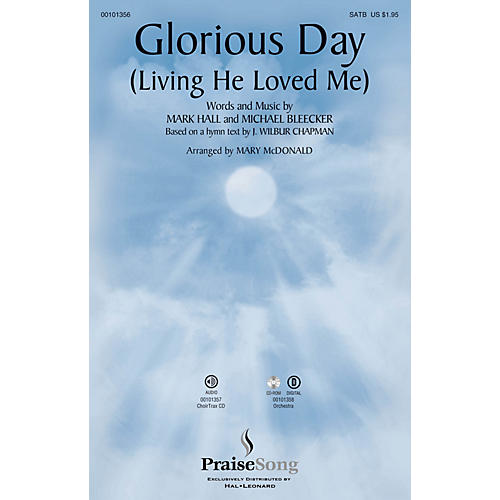 PraiseSong Glorious Day (Living He Loved Me) ORCHESTRA ACCOMPANIMENT by Casting Crowns Arranged by Mary McDonald