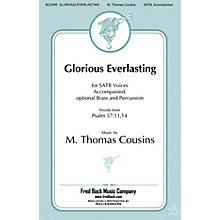 Fred Bock Music Glorious Everlasting SATB arranged by Richard A. Nichols