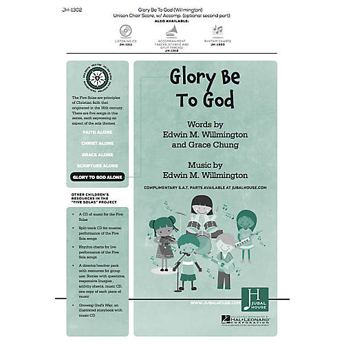 Jubal House Publications Glory Be to God (from The Five Solas) UNIS/2PT composed by Edwin M. Willmington