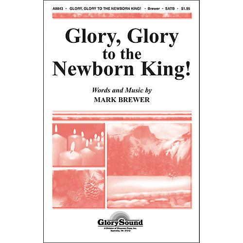 Hal Leonard Glory Glory To The Newborn King SATB