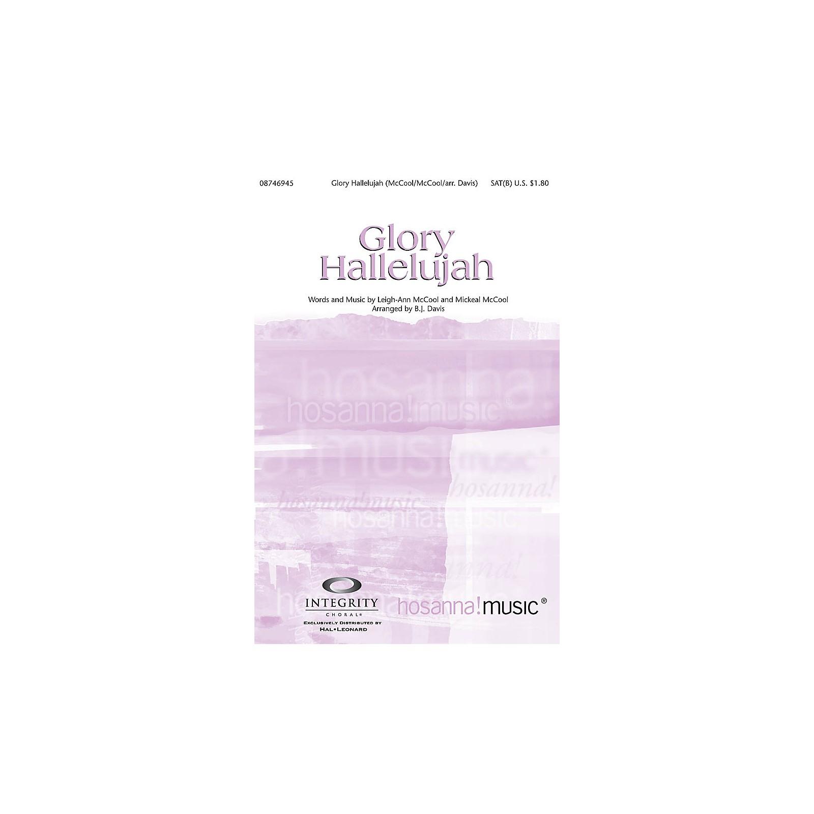 Integrity Music Glory Hallelujah SAT(B) Arranged by BJ Davis