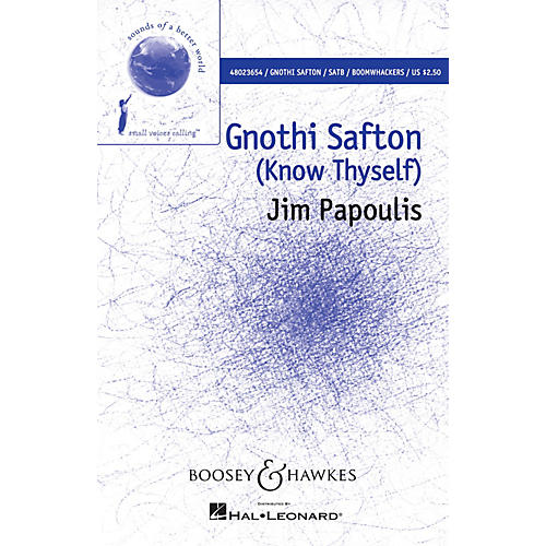 Boosey and Hawkes Gnothi Safton (Sounds of a Better World) SATB with Boomwhackers composed by Jim Papoulis