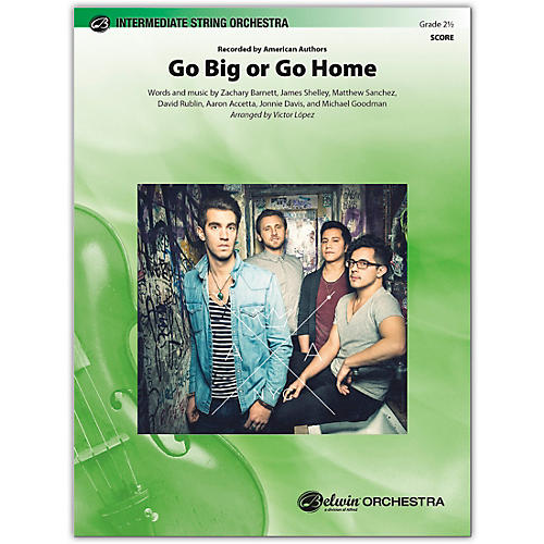BELWIN Go Big or Go Home Conductor Score 2.5