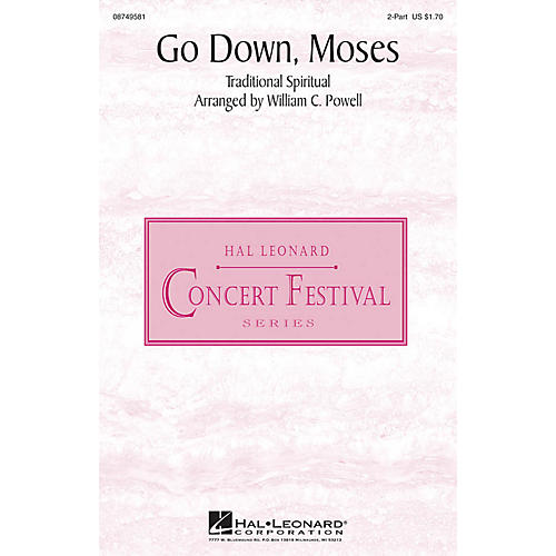 Hal Leonard Go Down, Moses 2-Part arranged by William C. Powell