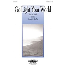 Daybreak Music Go Light Your World SATB arranged by Allen Pote