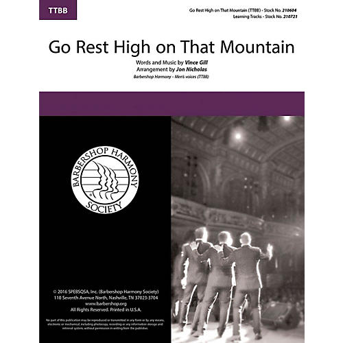 Barbershop Harmony Society Go Rest High on That Mountain TTBB A Cappella arranged by Jon Nicholas