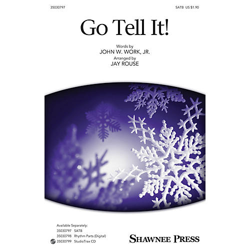 Shawnee Press Go Tell It! Studiotrax CD Arranged by Jay Rouse