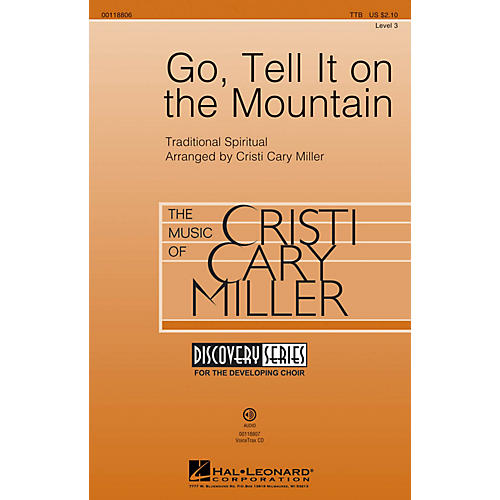 Hal Leonard Go, Tell It on the Mountain (Discovery Level 3) TTB arranged by Cristi Cary Miller