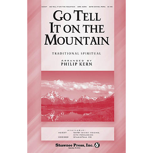 Shawnee Press Go Tell It on the Mountain SATB arranged by Philip Kern