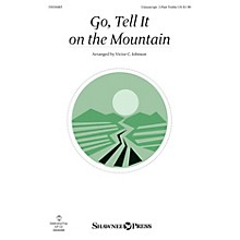 Shawnee Press Go, Tell It on the Mountain Unison/2-Part Treble arranged by Victor Johnson