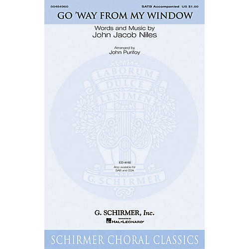G. Schirmer Go Way from My Window SATB arranged by John Purifoy