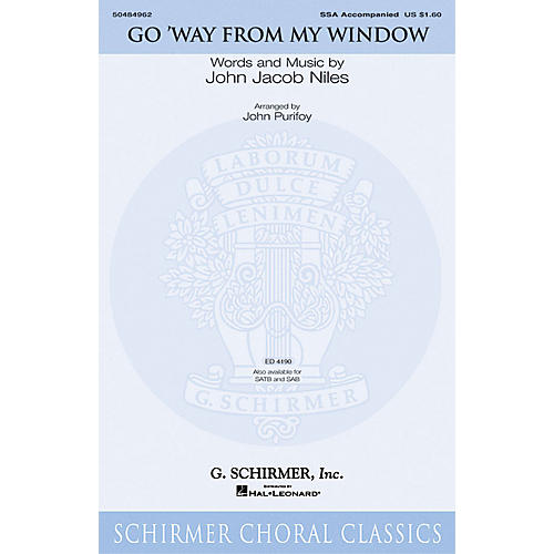 G. Schirmer Go Way from My Window SSA arranged by John Purifoy